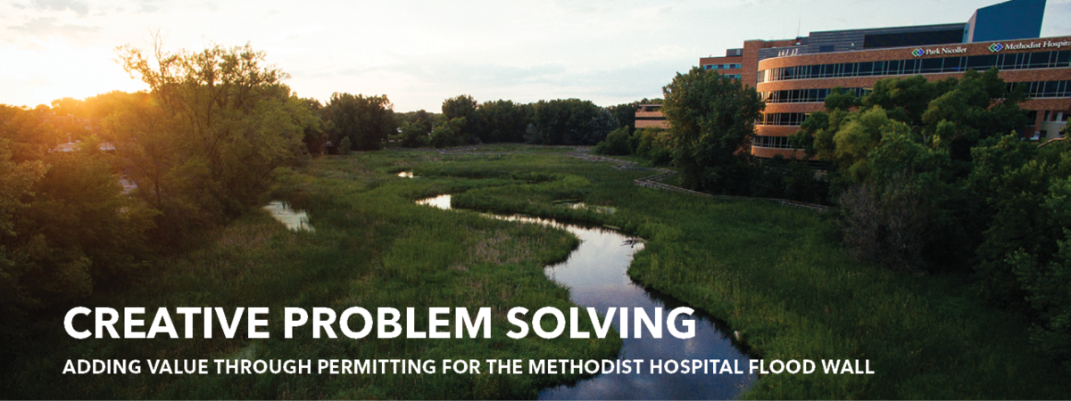 Creative Problem Solving: Adding Value Through Permitting for the Methodist Hospital Flood Wall