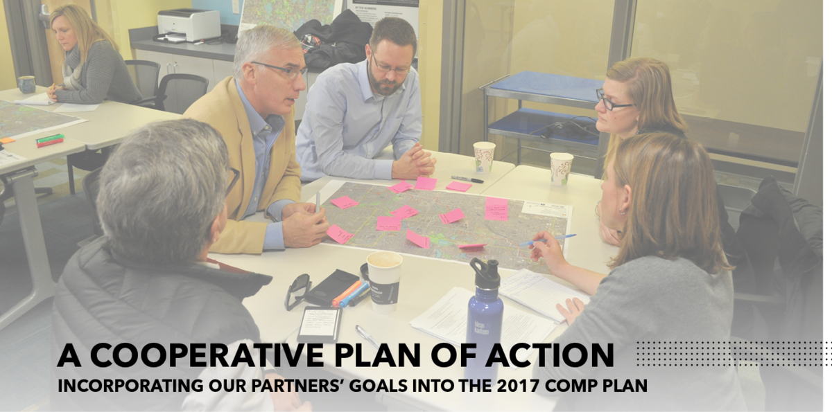 A Cooperative Plan of Action: Incorporating Our Partners' Goals into the 2017 Comp Plan